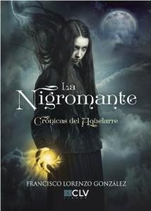 la-nigromante-cronicas-del-aquelarre-francisco-lorenzo