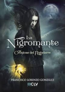 resena-la-nigromante-cronicas-del-aquelarre-francisco-lorenzo-gonzalez