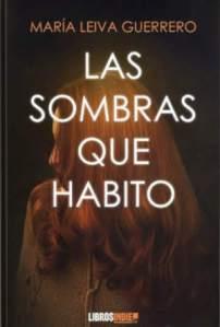 reseña Las sombras que habito María Leiva Guerrero